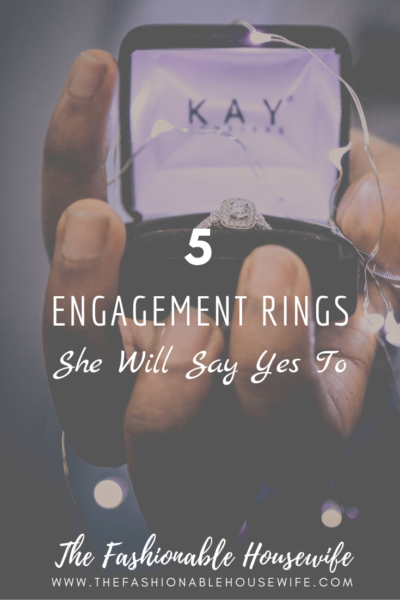 5 Engagement Rings She Will Say Yes To