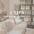 5 Tips for Buying a Complete Living Room Set