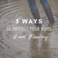 5 Ways to Protect Your Home from Flooding