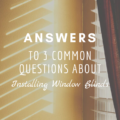 Answers To 3 Common Questions About Installing Window Blinds