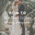 How to Be a Professional Wedding Photographer