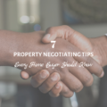 7 Property Negotiating Tips Every Home Buyer Should Know