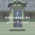 7 Roof Repairs You Can Do Yourself