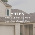 7 Tips for Cleaning Out Your Late Parent's Home