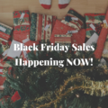 Black Friday Sales Happening NOW!