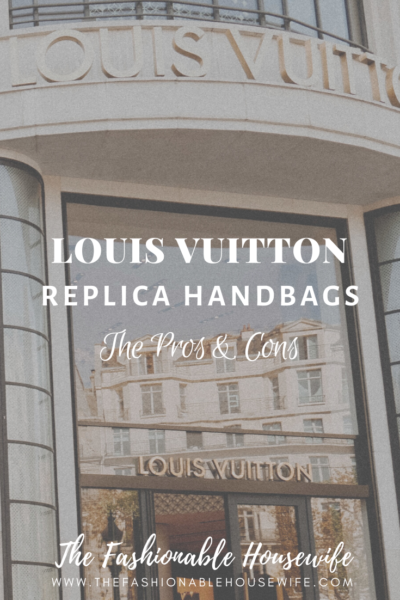 Louis Vuitton Replica Handbags – The Pros & Cons