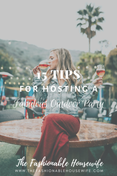 15 Tips for Hosting a Fabulous Outdoor Party