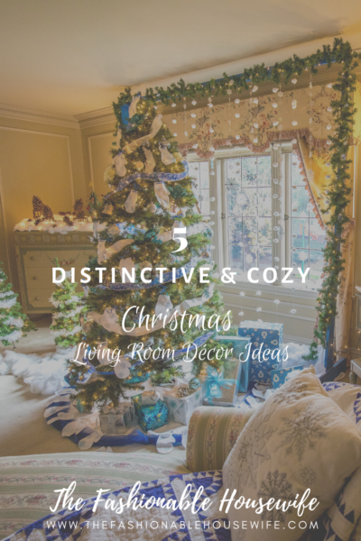 5 Distinctive & Cozy Christmas Living Room Décor Ideas