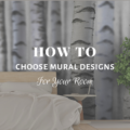 How To Choose Murals Design for Your Room