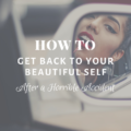 How to Get Back to Your Beautiful Self After a Horrible Accident