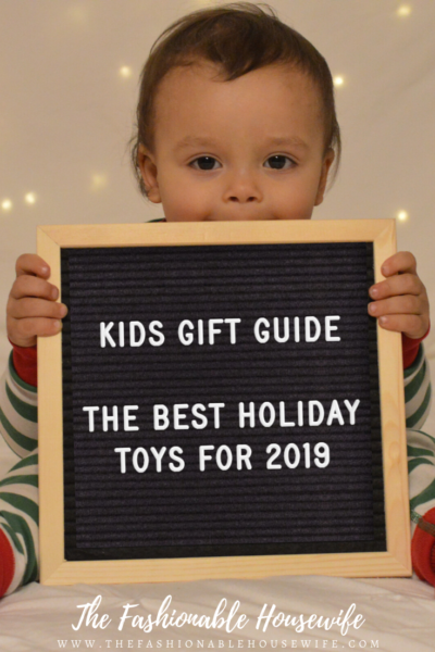 Kids Gift Guide - The Best Holiday Toys for 2019
