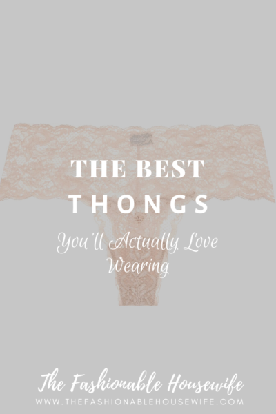 The Best Thongs You'll Actually Love Wearing