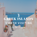 3 Greek Islands Worth Visiting In The Aegean in 2020