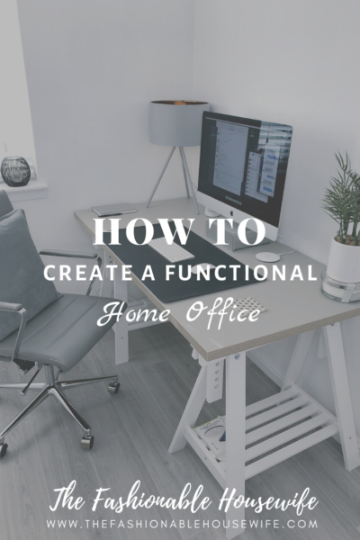 How To Create a Functional Home Office