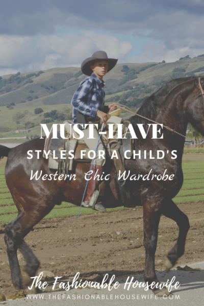 Must-Have Styles for a Child's Western Chic Wardrobe