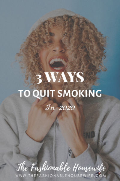 New Year, New You – 3 Ways To Quit Smoking In 2020