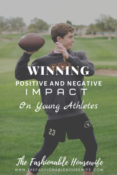 WINNING: Positive and Negative Impact on Young Athletes