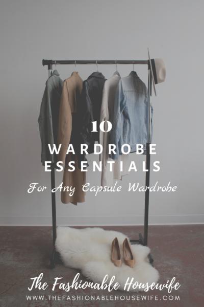 10 Wardrobe Essentials for Any Capsule Wardrobe