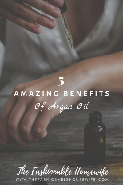 5 Amazing Benefits of Argan Oil