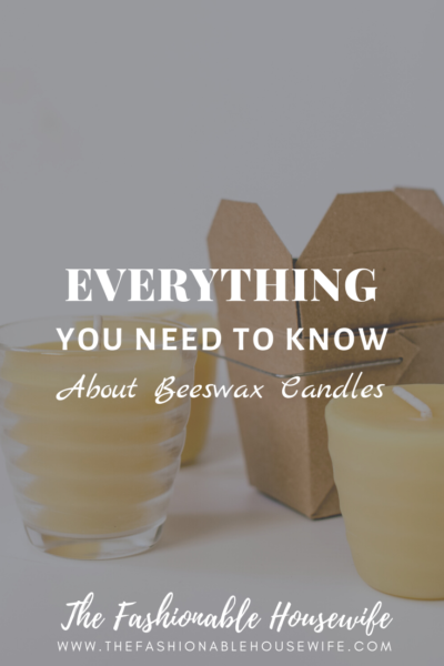Everything You Need To Know About Beeswax Candles