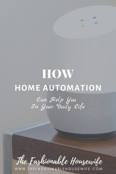 How Home Automation Can Help You in Your Daily Life
