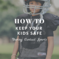 How To Keep Your Kids Safe During Contact Sports
