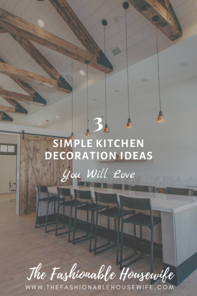 Simple Kitchen Decoration Ideas You Will Love