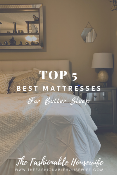 Top 5 Best Mattresses for Better Sleep