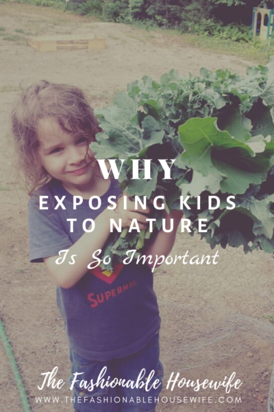 Why Exposing Kids to Nature is so Important