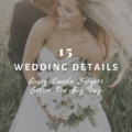 15 Wedding Details Every Couple Forgets Before The Big Day