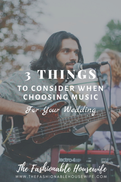 3 Things to Consider When Choosing Music for Your Wedding