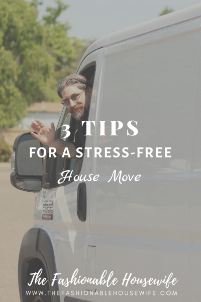 3 Tips for a Stress-Free House Move
