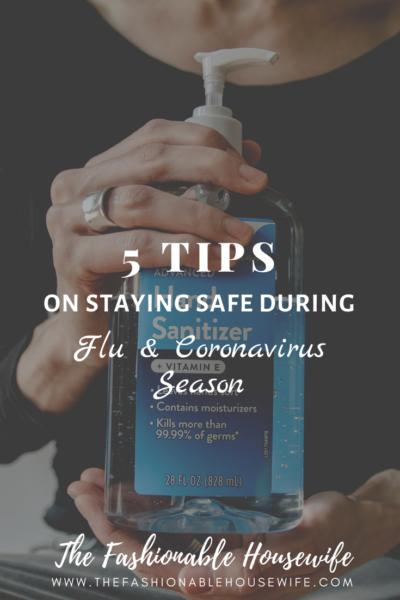 5 Expert Tips On Staying Safe During Flu (& Coronavirus) Season