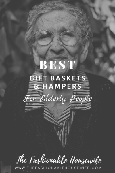 Best Gift Baskets & Hampers For Elderly People