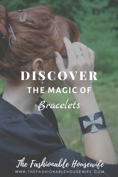 Discover The Magic of Bracelets