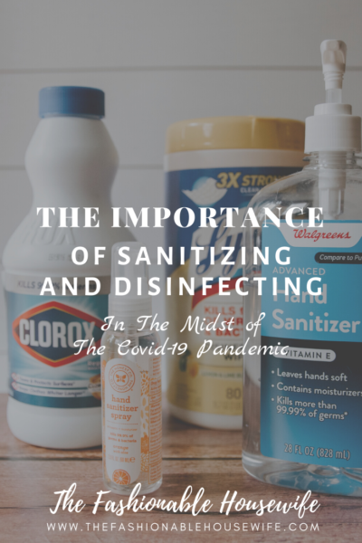 The Importance of Sanitizing and Disinfecting In The Midst of The Covid-19 Pandemic