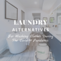 Laundry Alternatives for the Covid-19 Pandemic