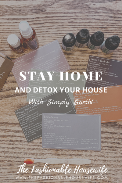 Stay Home And Detox Your House With Simply Earth