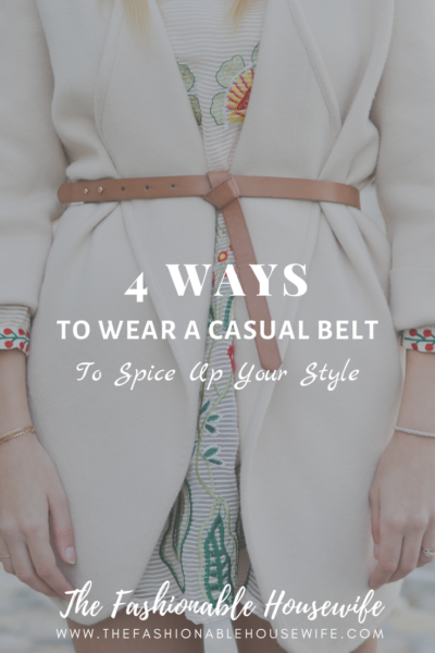 4 Ways to Wear a Casual Belt to Spice Up Your Style