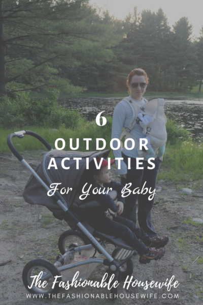 6 Outdoor Activities for Your Baby