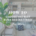 How To Choose the Best Bunk Bed Mattress for Kids