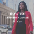 How To Dress For A Career in Law