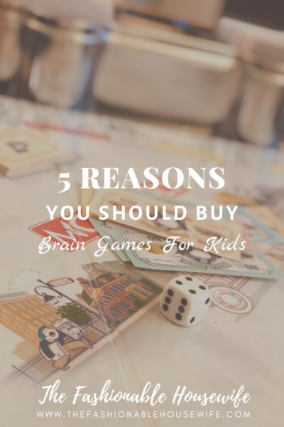 5 Reasons You Should Buy More Brain Games For Kids