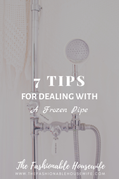 7 Tips for Dealing With a Frozen Pipe