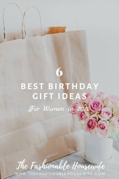 Best Birthday Gift Ideas For Women in 2020