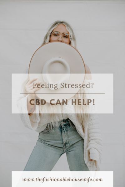 Feeling Stressed? CBD Can Help!
