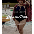 Thinking About Liposuction? Here Are A Few Things You Should Know