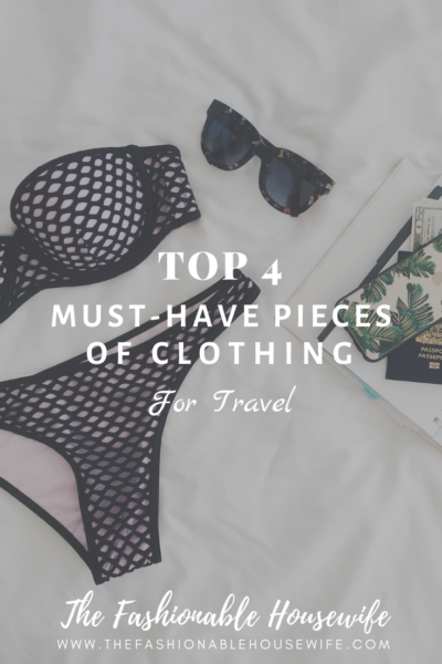 Top 4 Must-Have Pieces of Clothing for Travel
