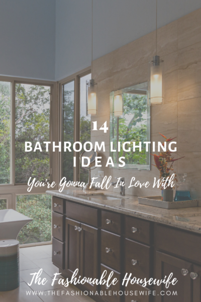 14 Bathroom Lighting Ideas You're Gonna Fall In Love With