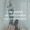 3 Reasons You Should Hire A Professional Painting Service
